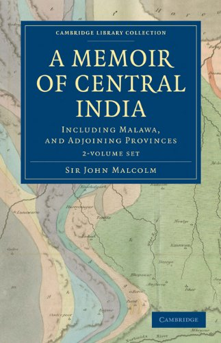 A Memoir of Central India 2 Volume: JOHN MALCOLM