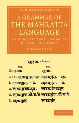9781108056311: A Grammar of the Mahratta Language: To Which Are Added Dialogues on Familiar Subjects (Cambridge Library Collection - Perspectives from the Royal Asiatic Society)