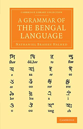 9781108056359: A Grammar of the Bengal Language (Cambridge Library Collection - Perspectives from the Royal Asiatic Society) (Volume 1) (English and Bengali Edition)