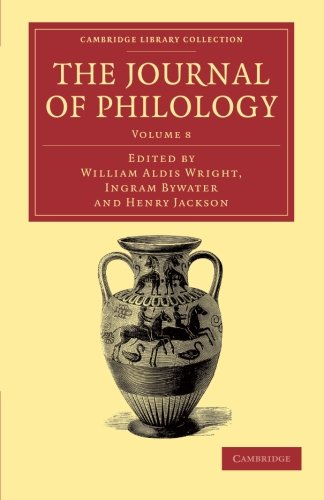 9781108056687: The Journal of Philology (Cambridge Library Collection - Classic Journals) (Volume 8)