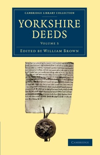 9781108058421: Yorkshire Deeds: Volume 3 (Cambridge Library Collection - Medieval History)