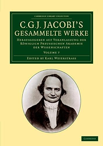 C. G. J. Jacobis Gesammelte Werke - Volume 7: Carl Gustav Jacob Jacobi