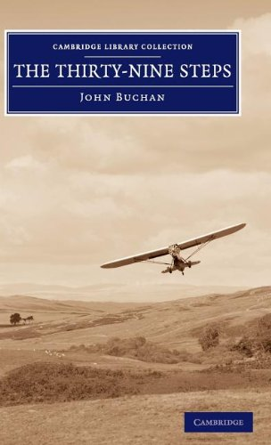 The Thirty-Nine Steps (Cambridge Library Collection - Fiction and Poetry) (1108060366) by John Buchan