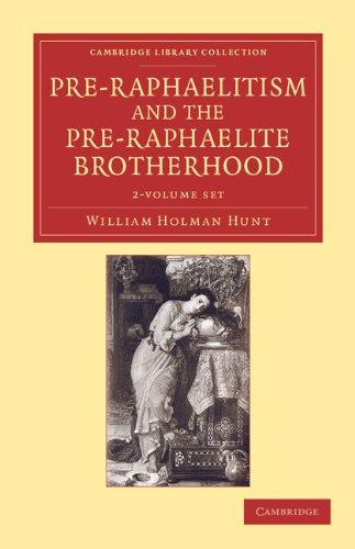 Pre-Raphaelitism and the Pre-Raphaelite Brotherhood 2 Volume Set (Paperback): William Holman Hunt