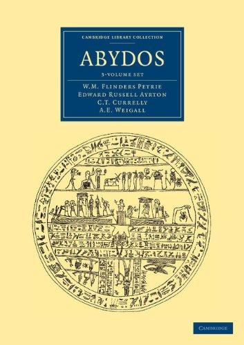 Abydos 3 Volume Set (Cambridge Library Collection - Egyptology): Petrie, William Matthew Flinders, ...