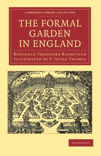 9781108061407: The Formal Garden in England (Cambridge Library Collection - Art and Architecture)