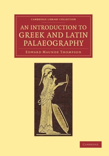 9781108061810: An Introduction to Greek and Latin Palaeography