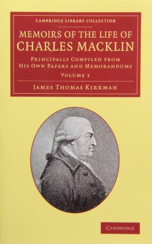 Memoirs of the Life of Charles Macklin, Esq. 2 Volume Set (Hardcover): James Thomas Kirkman