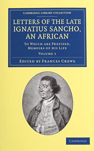 Letters of the Late Ignatius Sancho, an: Ignatius Sancho