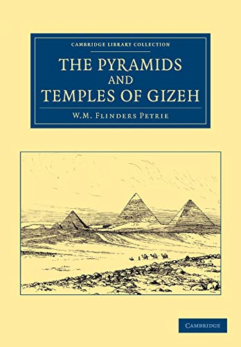 9781108065726: The Pyramids and Temples of Gizeh (Cambridge Library Collection - Egyptology)