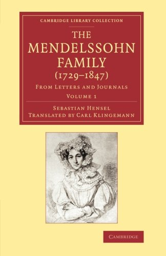 9781108066273: The Mendelssohn Family (1729-1847): Volume 1 (Cambridge Library Collection - Music)