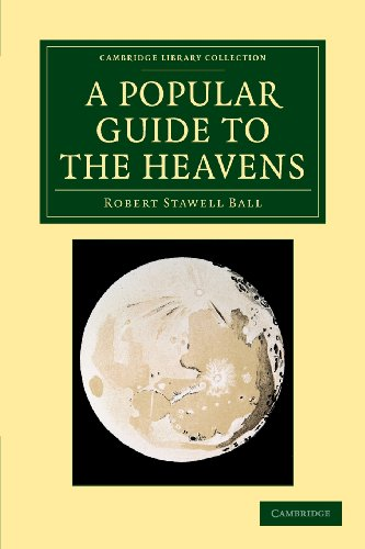9781108066495: A Popular Guide to the Heavens (Cambridge Library Collection - Astronomy)