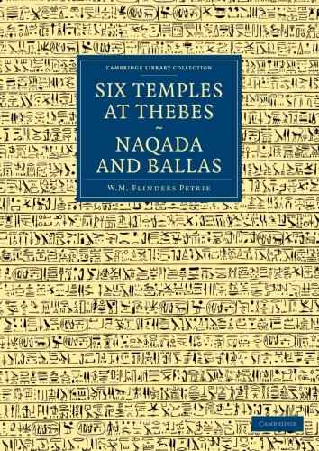 9781108066686: Six Temples at Thebes, Naqada and Ballas (Cambridge Library Collection - Egyptology)
