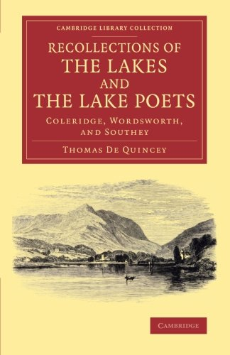 9781108066778: Recollections of the Lakes and the Lake Poets: Coleridge, Wordsworth, and Southey (Cambridge Library Collection - Literary Studies)