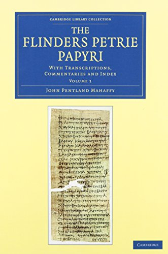 9781108068024: The Flinders Petrie Papyri 3 Volume Set: With Transcriptions, Commentaries and Index (Cambridge Library Collection - Egyptology)