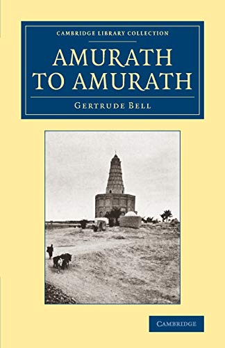 9781108068369: Amurath to Amurath (Cambridge Library Collection - Travel, Middle East and Asia Minor)