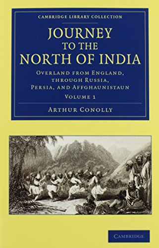 Journey to the North of India 2 Volume Set (Hardcover): Arthur Conolly