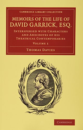 Memoirs of the Life of David Garrick, Esq. 2 volume Set (Hybrid): Thomas Davies