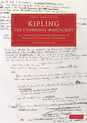 9781108072229: Kipling: The Cambridge Manuscript: The 31 Autograph Poems Presented to Magdalene College, Cambridge (Cambridge Library Collection - Literary Studies)