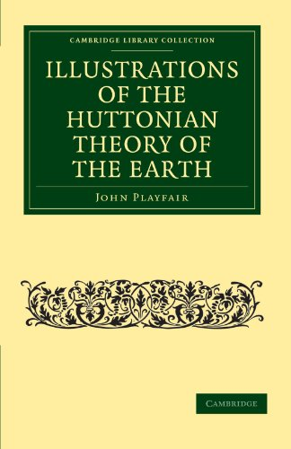 9781108072311: Illustrations of the Huttonian Theory of the Earth (Cambridge Library Collection - Earth Science)