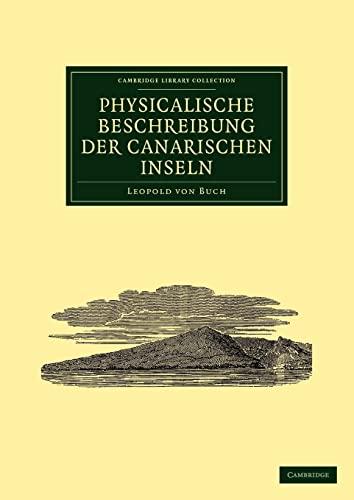 Physicalische Beschreibung Der Canarischen Inseln: Leopold Von Buch