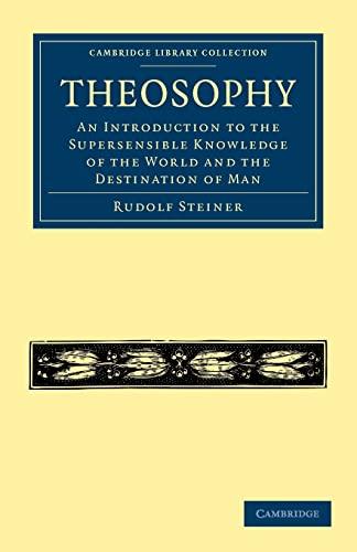 Theosophy: RUDOLF STEINER , TRANSLATED BY ELIZABETH DOUGLAS SHIELDS