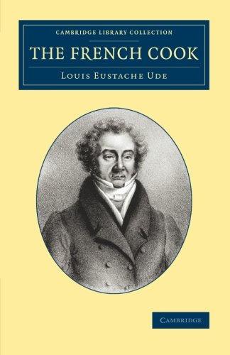 9781108073349: The French Cook (Cambridge Library Collection - British and Irish History, 19th Century)