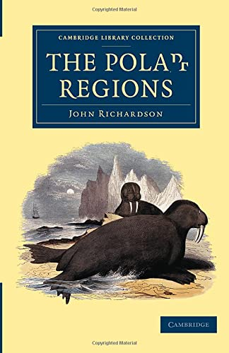 The Polar Regions: John Richardson