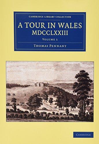 A Tour in Wales, MDCCLXXIII 2 Volume Set (Hybrid): Thomas Pennant