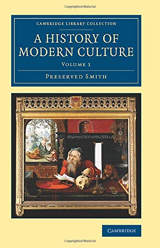 9781108074643: A History of Modern Culture (Cambridge Library Collection - European History) (Volume 1)