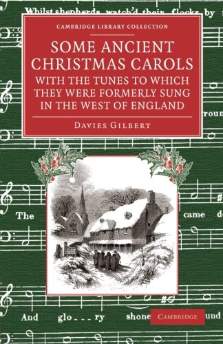 9781108075299: Some Ancient Christmas Carols, with the Tunes to Which They Were Formerly Sung in the West of England (Cambridge Library Collection - Music) (Volume 3)