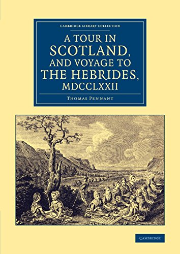 9781108075411: A Tour in Scotland, and Voyage to the Hebrides, 1772 (Cambridge Library Collection - British & Irish History, 17th & 18th Centuries)