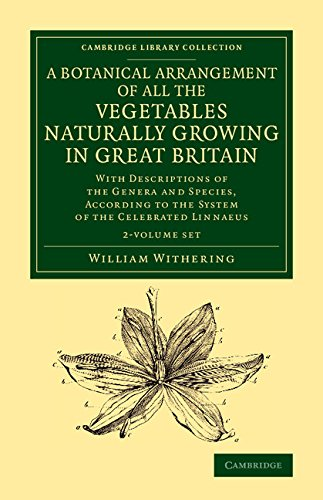 A Botanical Arrangement of All the Vegetables Naturally Growing in Great Britain 2 Volume Set (...