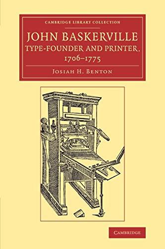 John Baskerville, Type-Founder and Printer, 1706-1775 (Paperback): Josiah H. Benton