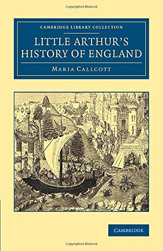 9781108076869: Little Arthur's History of England (Cambridge Library Collection - Education) (Volume 1)