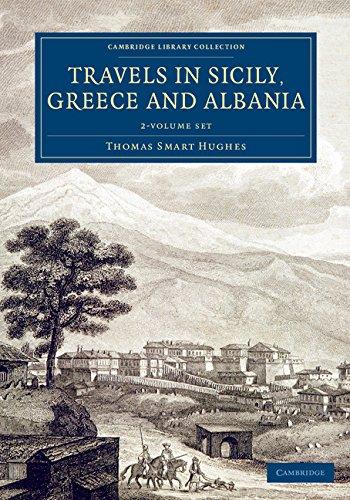 Travels in Sicily, Greece and Albania 2 Volume Set (Hybrid): Thomas Smart Hughes