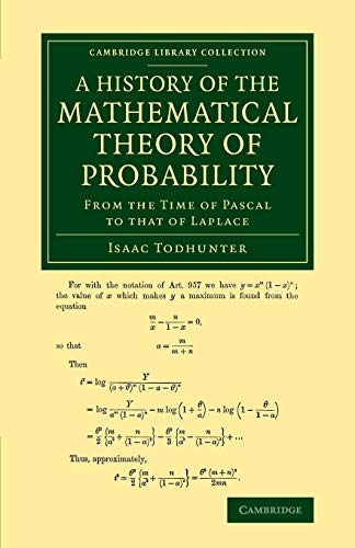 9781108077644: A History of the Mathematical Theory of Probability: From the Time of Pascal to that of Laplace (Cambridge Library Collection - Mathematics)
