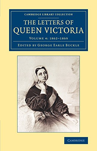 9781108077798: The Letters of Queen Victoria (Cambridge Library Collection - British and Irish History, 19th Century) (Volume 4)