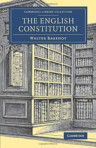 9781108078320: The English Constitution (Cambridge Library Collection - British and Irish History, 19th Century)