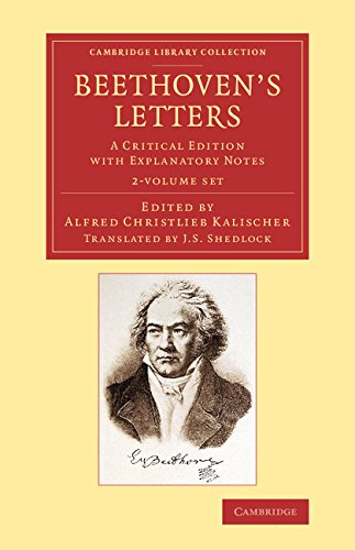 9781108078474: Beethoven's Letters 2 Volume Set: A Critical Edition with Explanatory Notes (Cambridge Library Collection - Music)