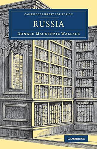 Russia: Sir Donald Mackenzie Wallace