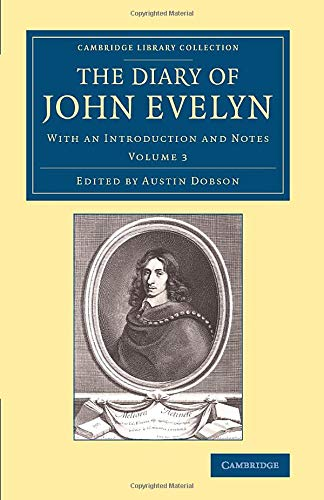 9781108078856: The Diary of John Evelyn: With an Introduction and Notes