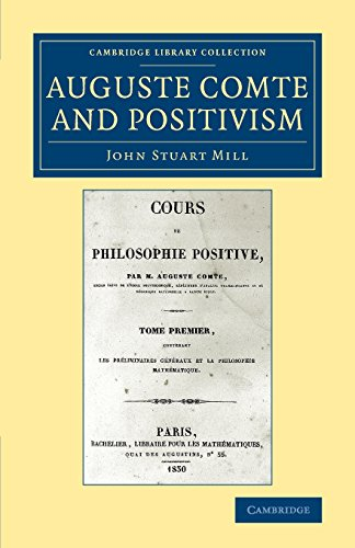 9781108079914: Auguste Comte and Positivism (Cambridge Library Collection - Philosophy)