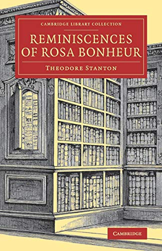 9781108080736: Reminiscences of Rosa Bonheur (Cambridge Library Collection - Art and Architecture)