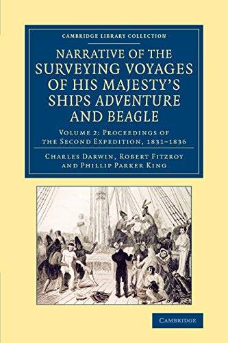 Narrative of the Surveying Voyages of His Majesty's Ships Adventure and Beagle: Between the ...