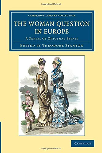 9781108084680: The Woman Question in Europe: A Series of Original Essays (Cambridge Library Collection - Education)