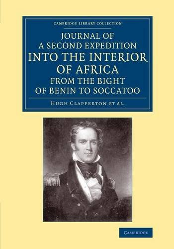 Journal of a Second Expedition into the: Hugh Clapperton, Richard
