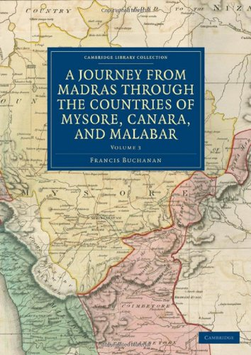 A Journey from Madras through the Countries: Francis Buchanan