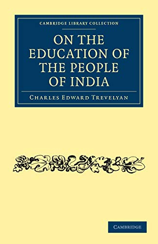 9781108276641: On the Education of the People of India (Cambridge Library Collection - South Asian History)