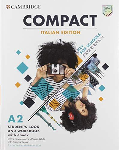 9781108348898: Compact key for schools. For the revised exam from 2020. A2. Student's book. Italy pack. Per le Scuole superiori. Con e-book. Con espansione online